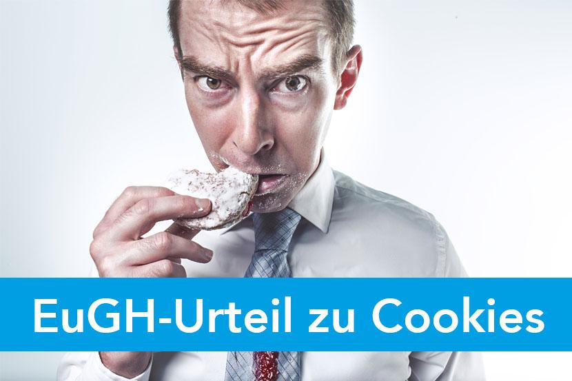 EuGH-Urteil zu werblichen Cookies – Cookie-Banner auf der Website