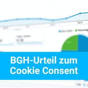 Urteil vom BGH zum Cookie Consent