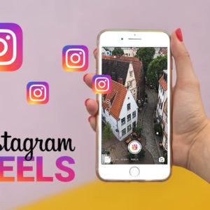Instagram Reels Anleitung – So nutzen Sie die Funktion für Ihr Social Media Marketing