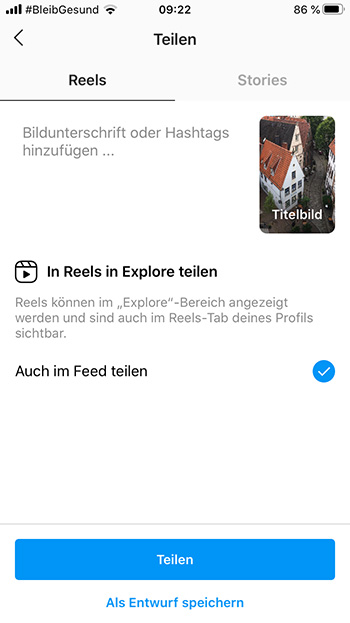 Instagram Reels Anleitung – Reels teilen
